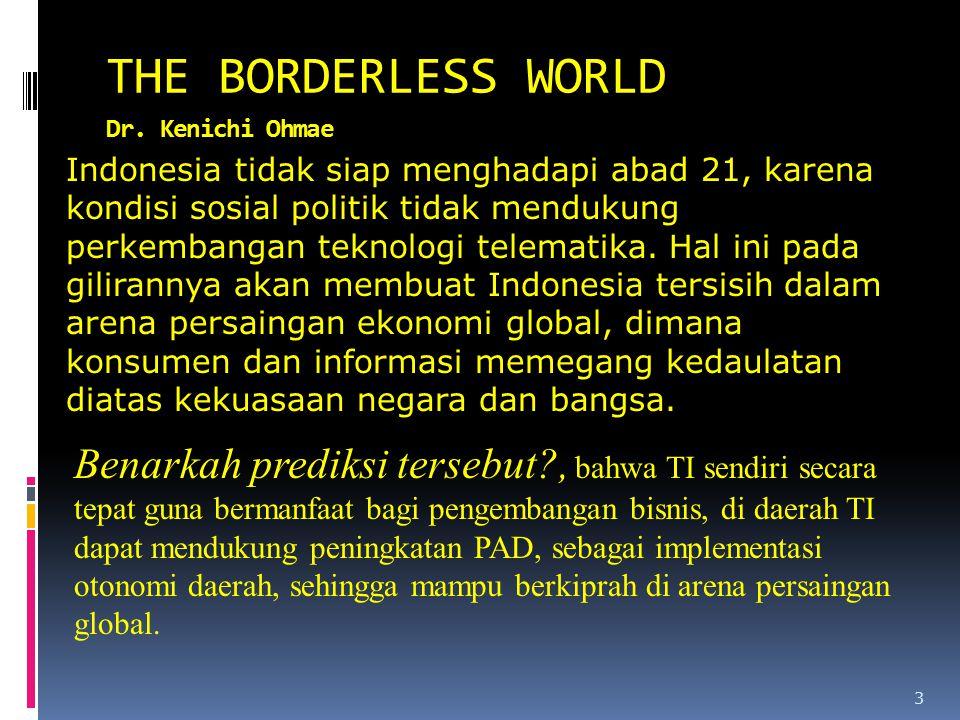 THE BORDERLESS WORLD Dr. Kenichi Ohmae