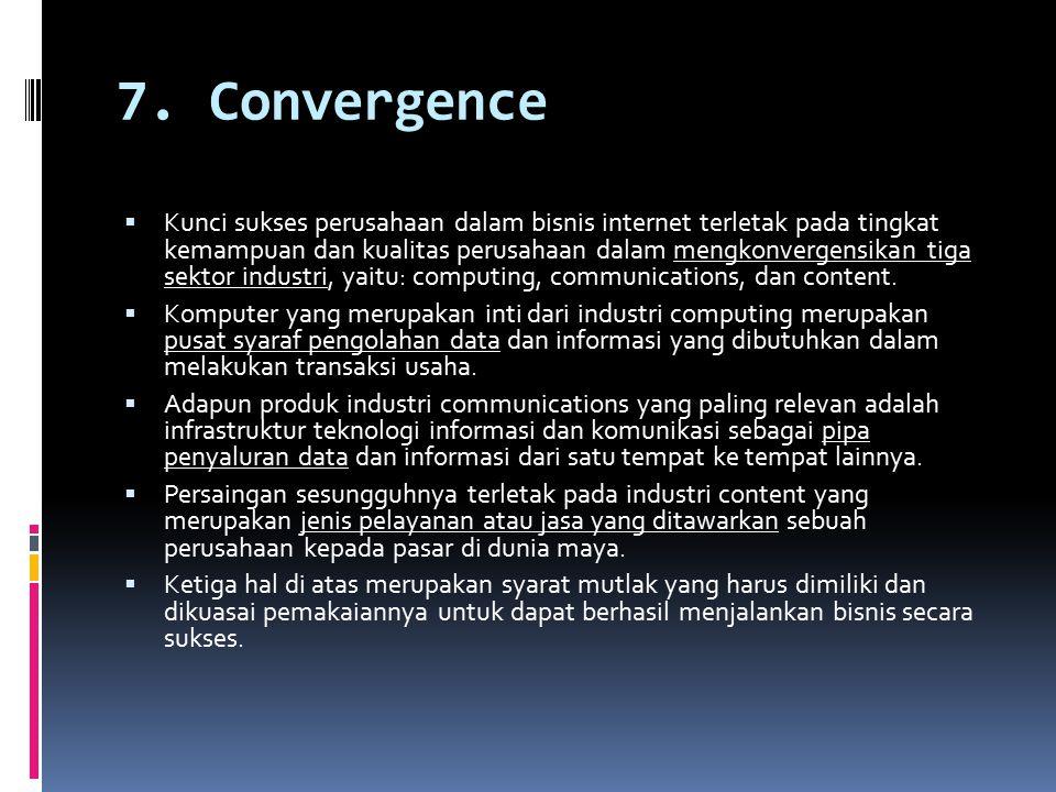 7. Convergence