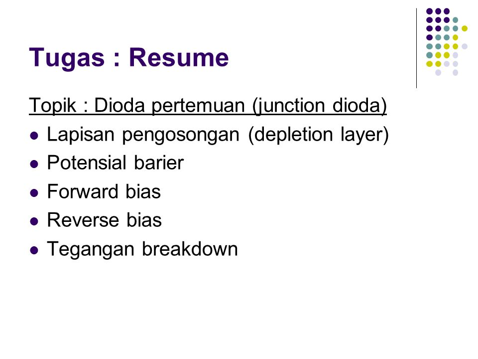 Tugas : Resume Topik : Dioda pertemuan (junction dioda)