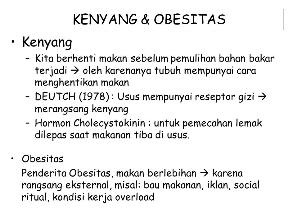 KENYANG & OBESITAS Kenyang