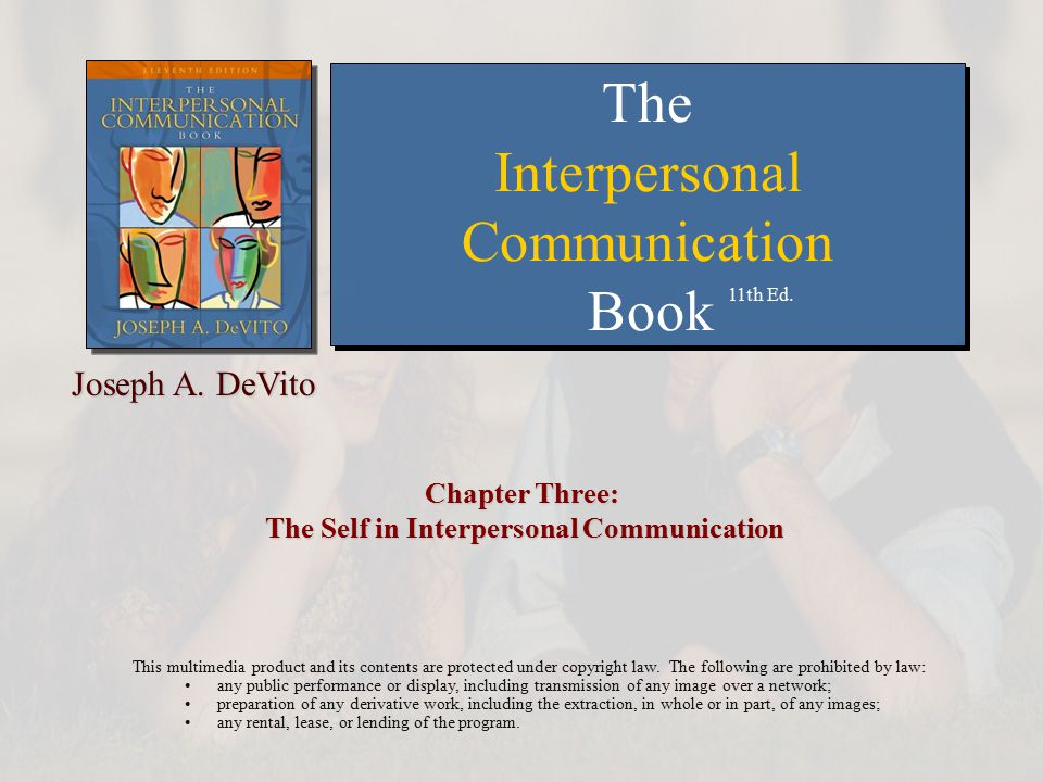 Chapter Three: The Self in Interpersonal Communication