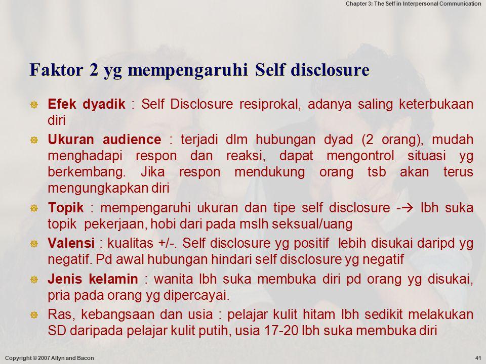 Faktor 2 yg mempengaruhi Self disclosure