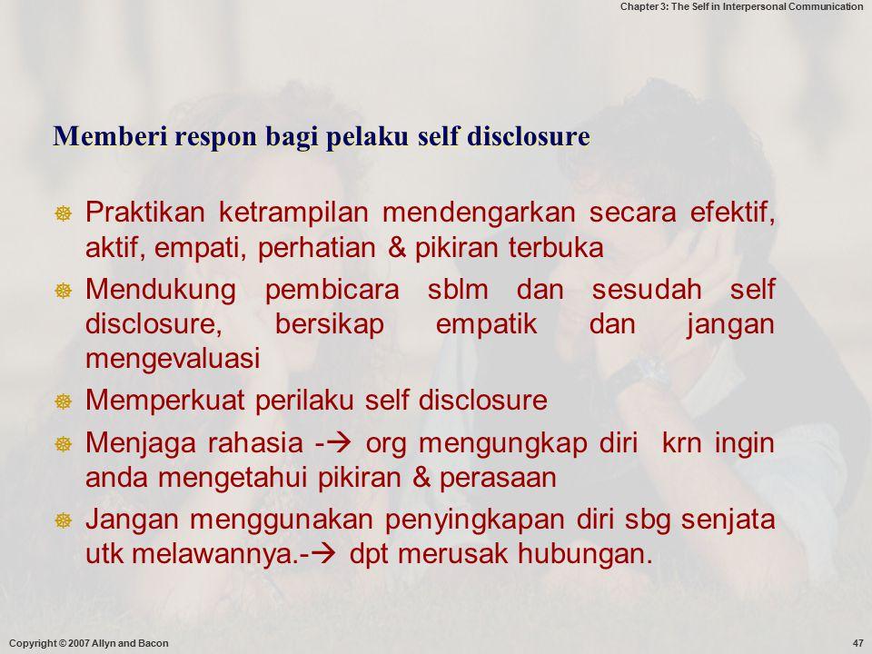 Memberi respon bagi pelaku self disclosure
