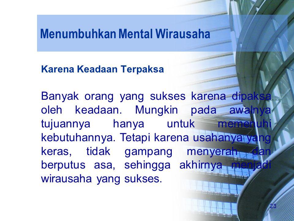 Menumbuhkan Mental Wirausaha
