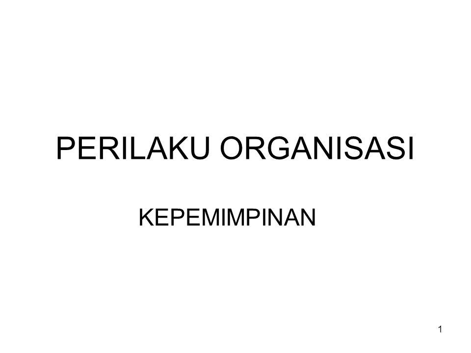 PERILAKU ORGANISASI KEPEMIMPINAN