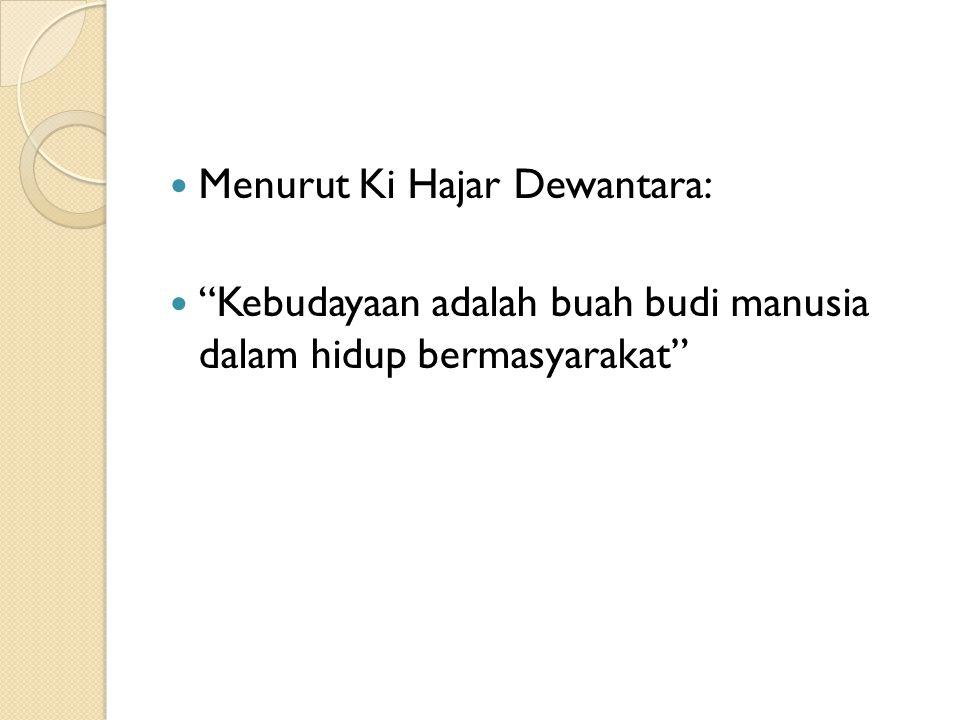 Menurut Ki Hajar Dewantara: