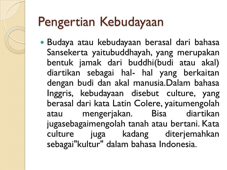 Pengertian Kebudayaan