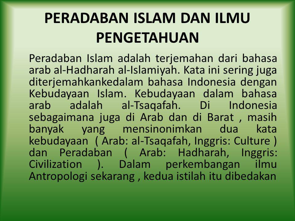 PERADABAN ISLAM DAN ILMU PENGETAHUAN