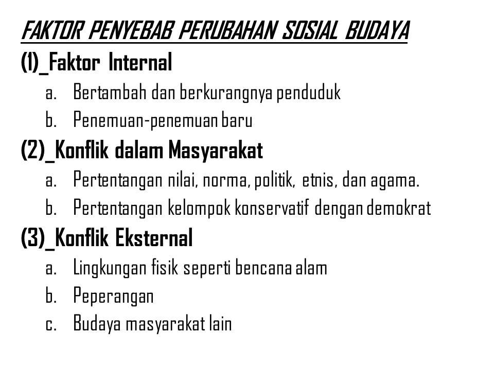 FAKTOR PENYEBAB PERUBAHAN SOSIAL BUDAYA (1)_Faktor Internal