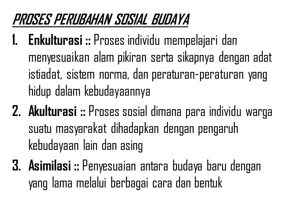 PROSES PERUBAHAN SOSIAL BUDAYA