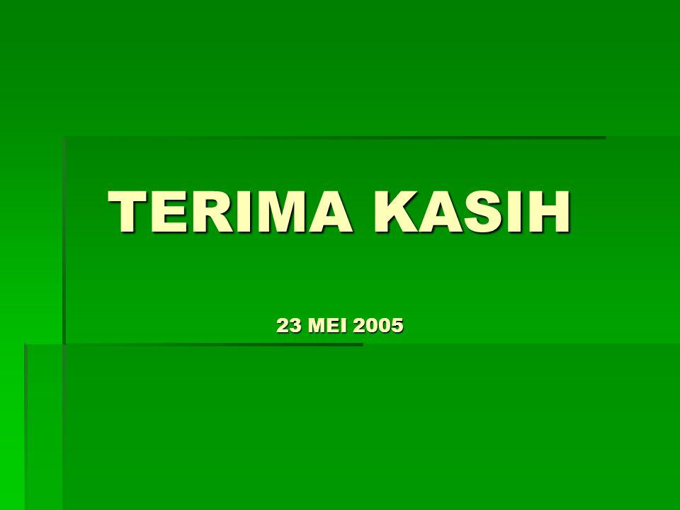 TERIMA KASIH 23 MEI 2005