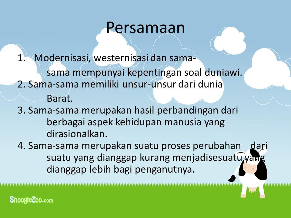 Persamaan Modernisasi, westernisasi dan sama-