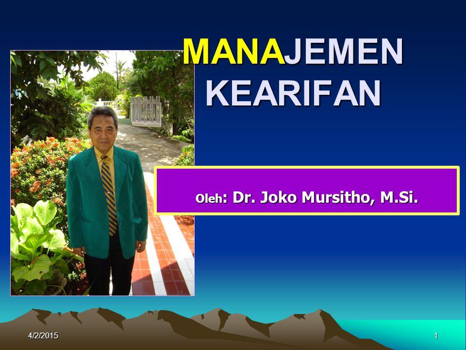 Oleh: Dr. Joko Mursitho, M.Si.