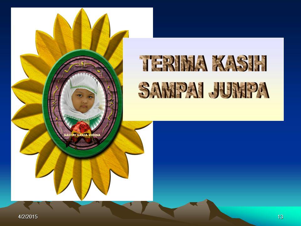 TERIMA KASIH SAMPAI JUMPA 4/9/2017