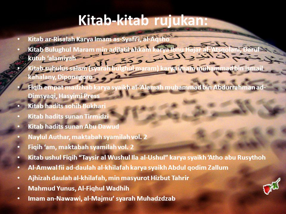 Kitab-kitab rujukan: Kitab ar-Risalah Karya Imam as-Syafi'i, al-Aqsho