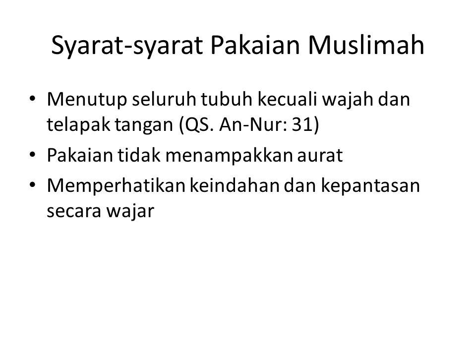 Syarat-syarat Pakaian Muslimah