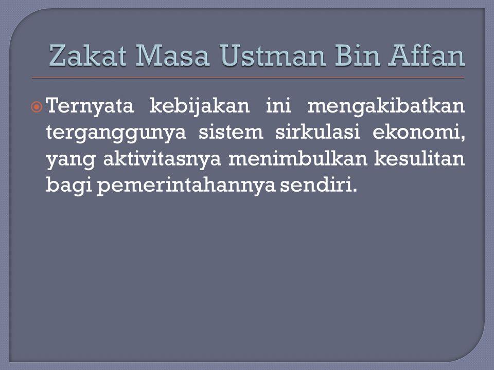Zakat Masa Ustman Bin Affan