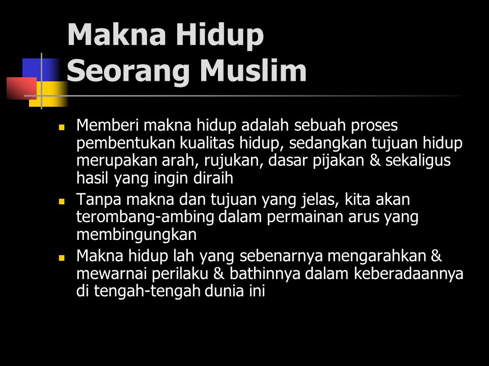 Makna Hidup Seorang Muslim