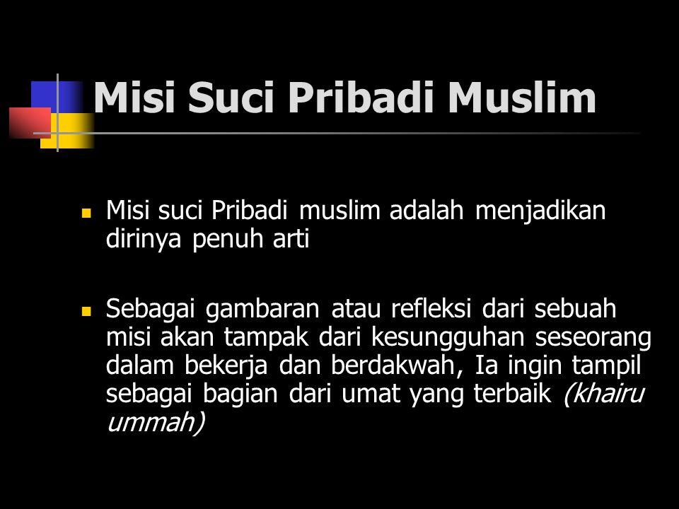 Misi Suci Pribadi Muslim