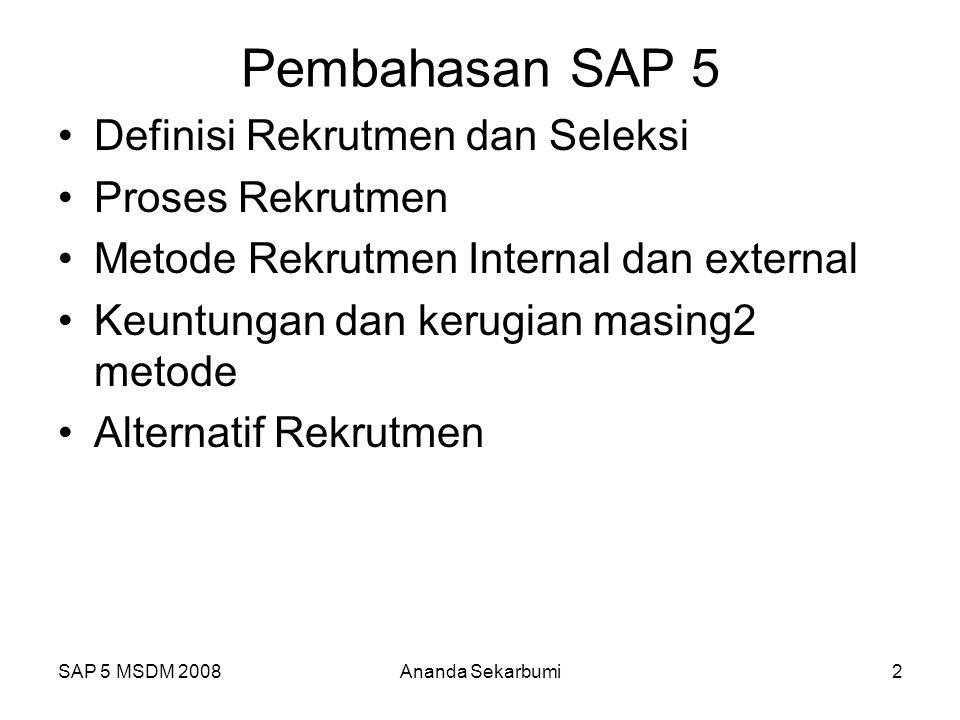 Pembahasan SAP 5 Definisi Rekrutmen dan Seleksi Proses Rekrutmen