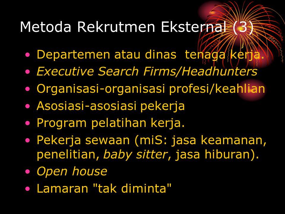 Metoda Rekrutmen Eksternal (3)