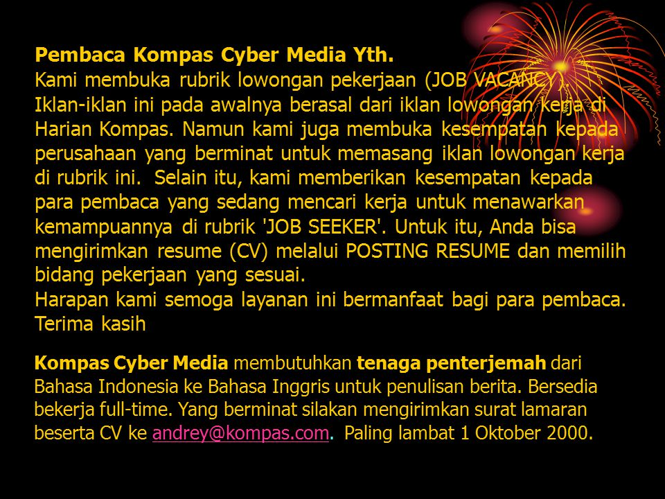 Pembaca Kompas Cyber Media Yth.