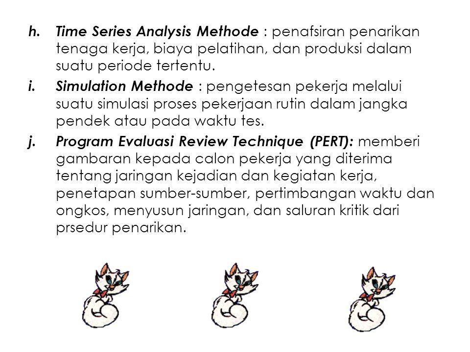 Time Series Analysis Methode : penafsiran penarikan tenaga kerja, biaya pelatihan, dan produksi dalam suatu periode tertentu.
