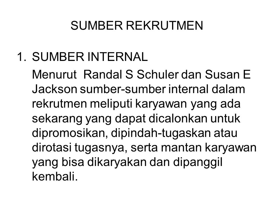 SUMBER REKRUTMEN SUMBER INTERNAL.