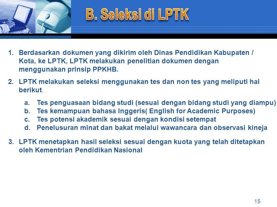 B. Seleksi di LPTK