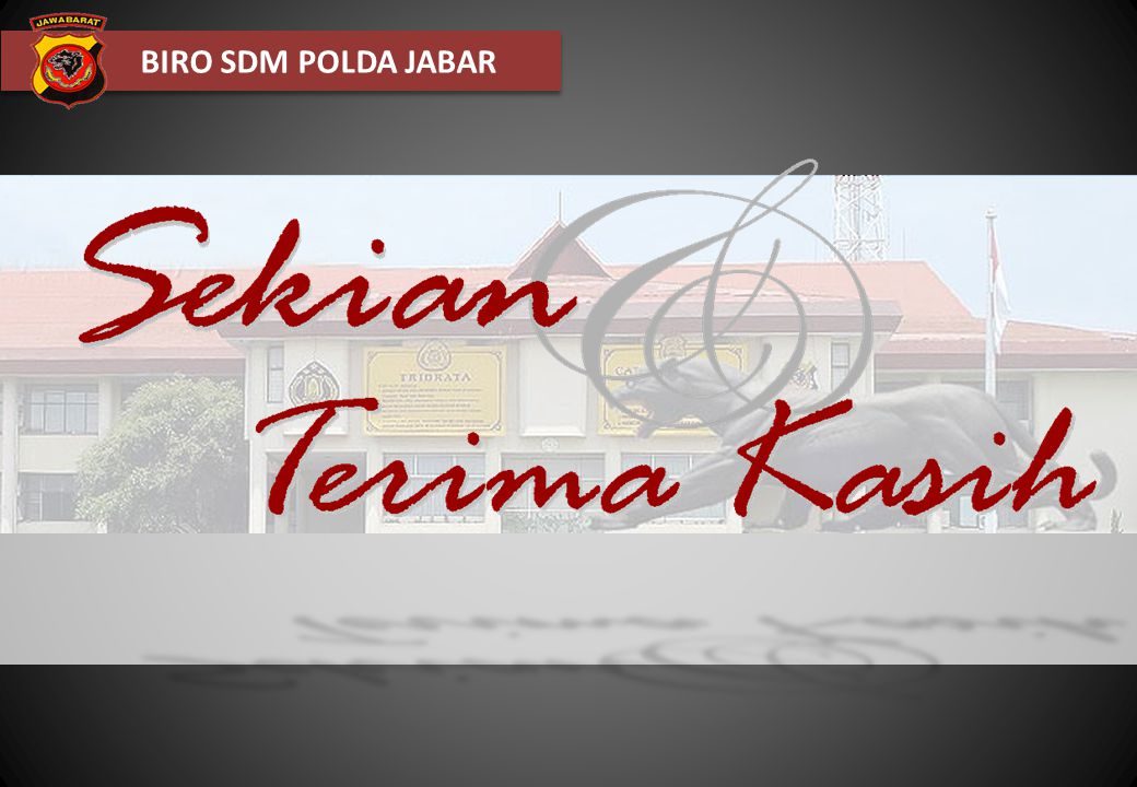 BIRO SDM POLDA JABAR TERIMAKASIH