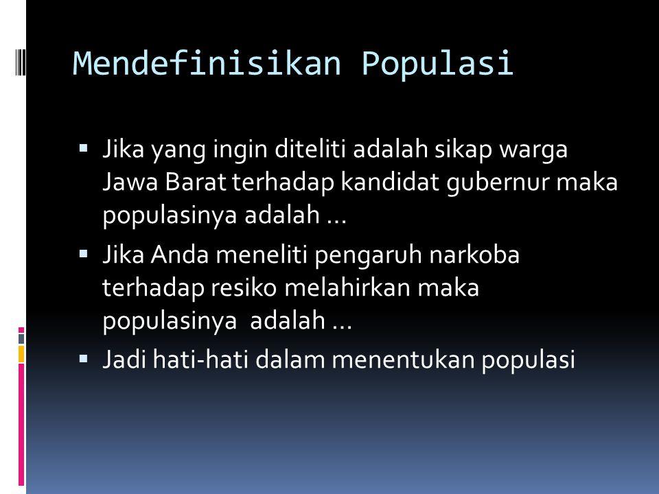 Mendefinisikan Populasi
