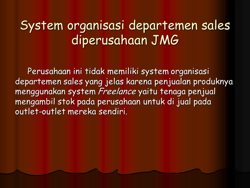 System organisasi departemen sales diperusahaan JMG