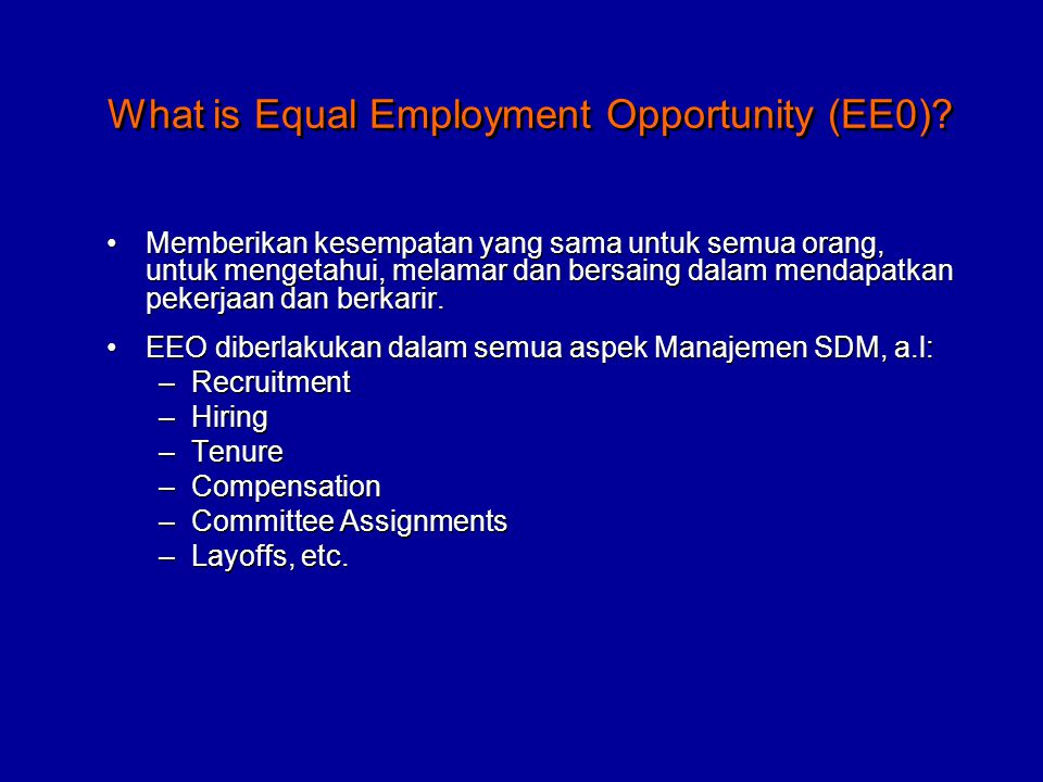 What is Equal Employment Opportunity (EE0)