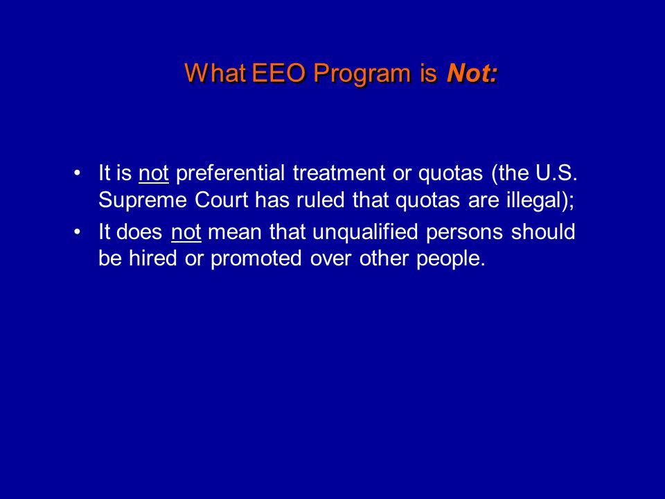 What EEO Program is Not: