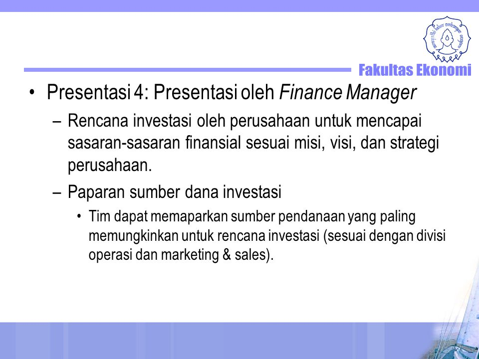 Presentasi 4: Presentasi oleh Finance Manager