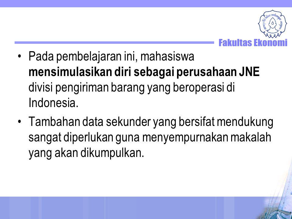 Pada pembelajaran ini, mahasiswa mensimulasikan diri sebagai perusahaan JNE divisi pengiriman barang yang beroperasi di Indonesia.