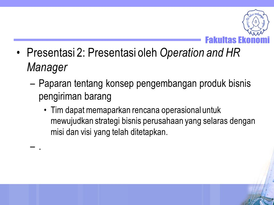 Presentasi 2: Presentasi oleh Operation and HR Manager