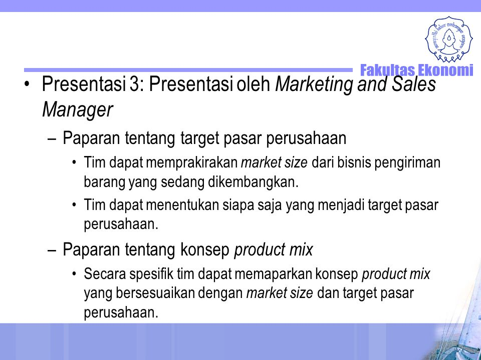 Presentasi 3: Presentasi oleh Marketing and Sales Manager