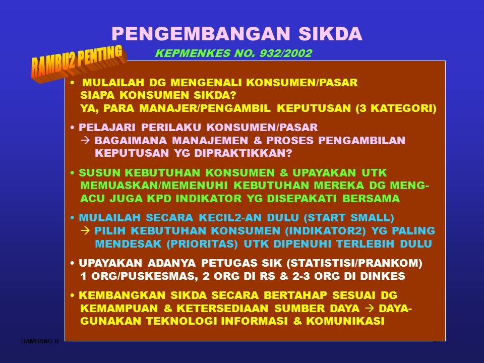 PENGEMBANGAN SIKDA RAMBU2 PENTING KEPMENKES NO. 932/2002