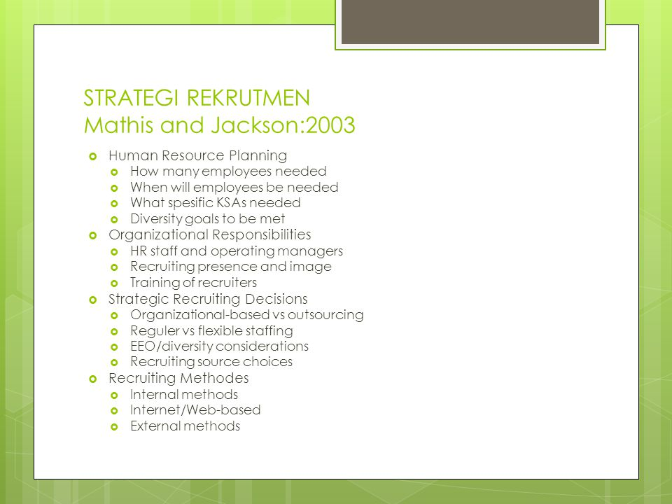 STRATEGI REKRUTMEN Mathis and Jackson:2003