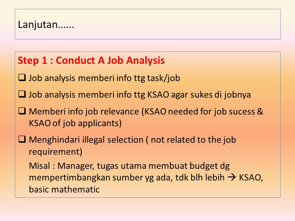 Step 1 : Conduct A Job Analysis