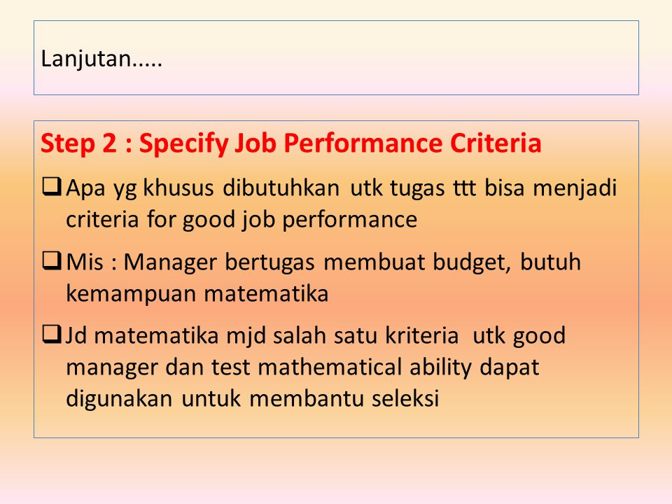 Step 2 : Specify Job Performance Criteria