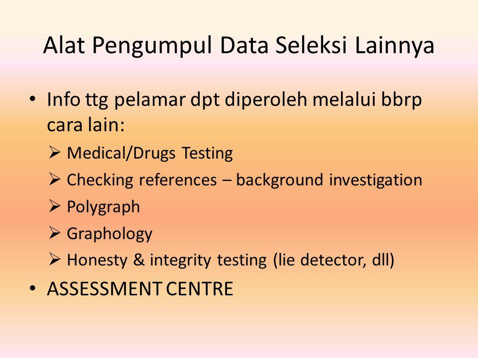 Alat Pengumpul Data Seleksi Lainnya