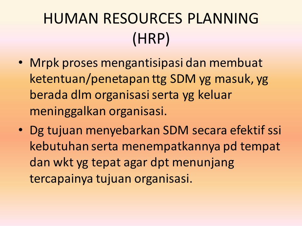 HUMAN RESOURCES PLANNING (HRP)