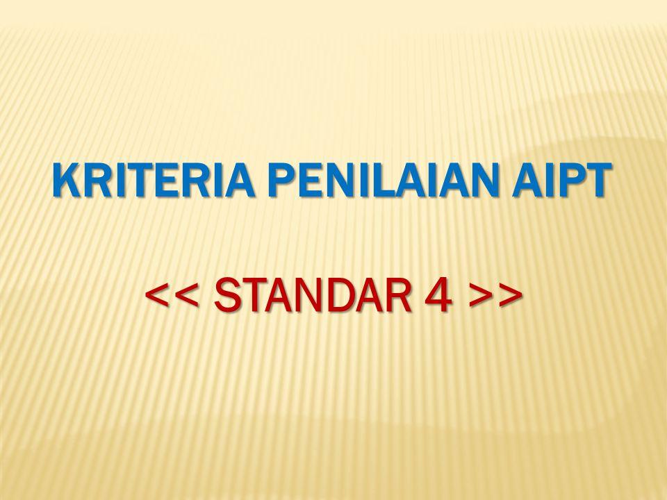 KRITERIA PENILAIAN AIPT << STANDAR 4 >>
