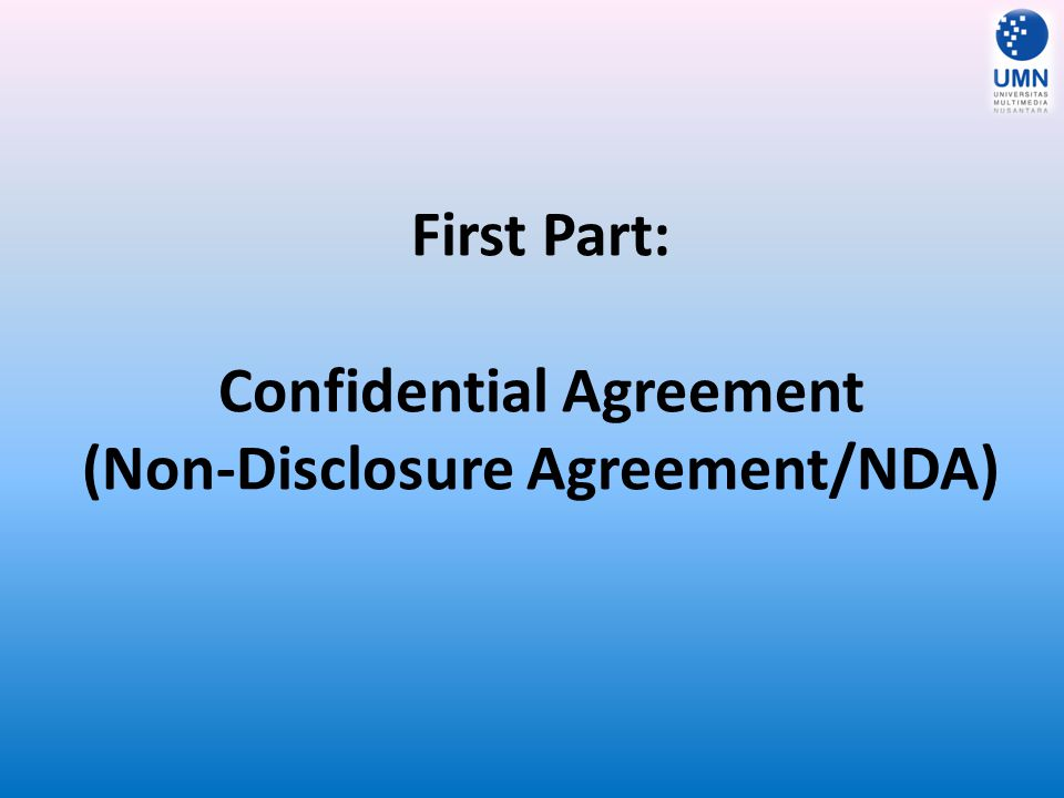 First Part: Confidential Agreement (Non-Disclosure Agreement/NDA)