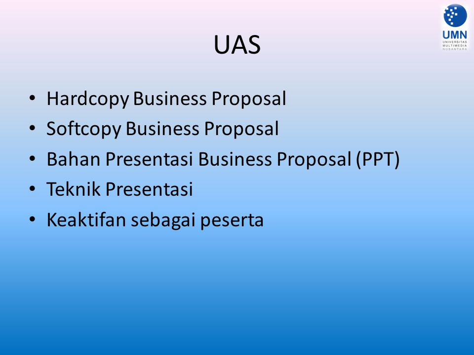 UAS Hardcopy Business Proposal Softcopy Business Proposal