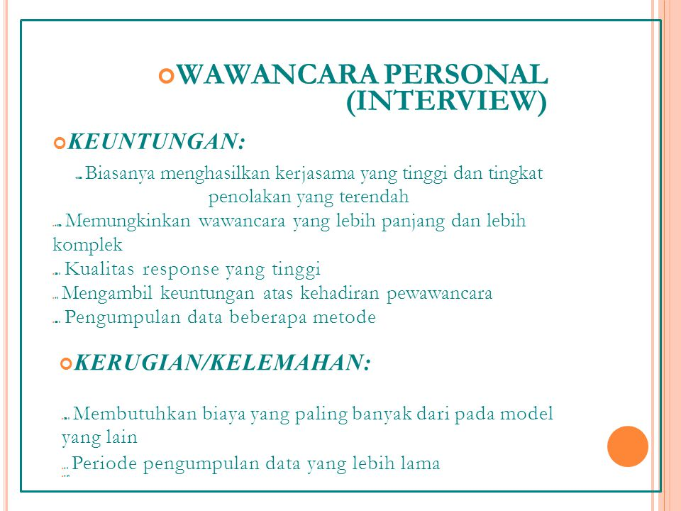 WAWANCARA PERSONAL (INTERVIEW)
