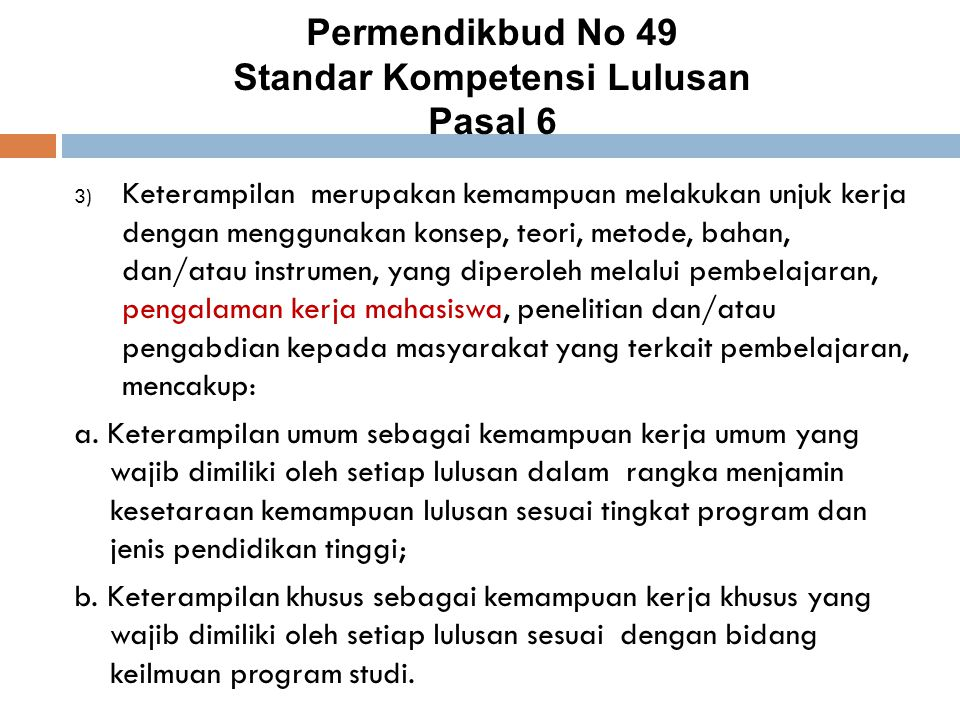 Permendikbud No 49 Standar Kompetensi Lulusan Pasal 6