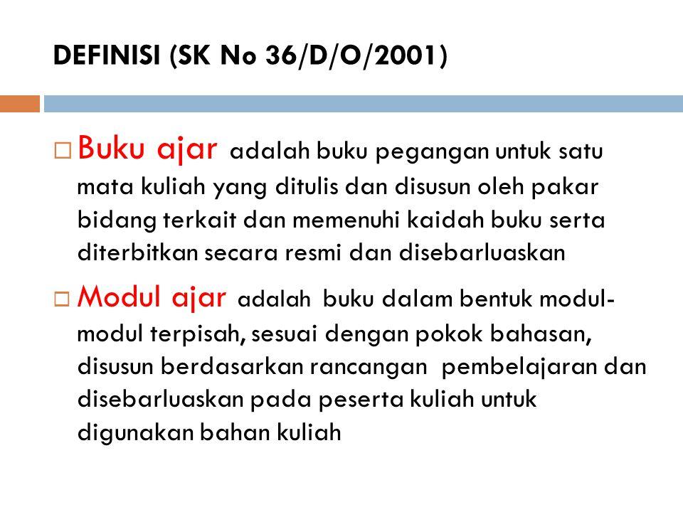 DEFINISI (SK No 36/D/O/2001)